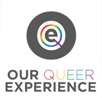 OUR QUEER EXPERIENCE (Part 2)