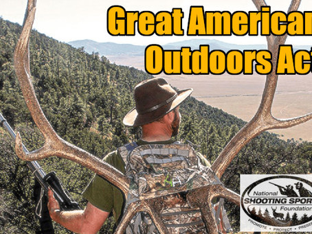 NSSF HAILS CONGRESSIONAL PASSAGE OF GREAT AMERICAN OUTDOORS ACT