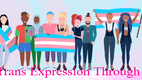 Trans Art Project - Trans Expression Through Art