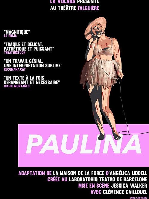 Paulina, adapté de la Maison de la force, mercredis 1, 8 et 15 mars à 20h30