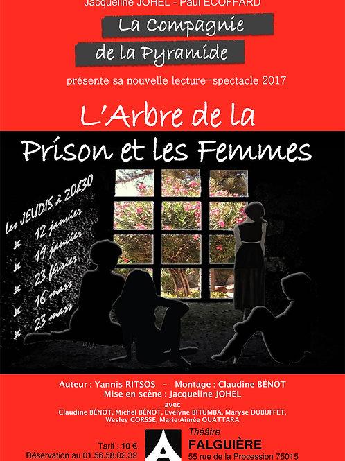 L'arbre de la prison et les femmes, 12 et 19 jan - 23 fév -16 et 23 mars à 20h30