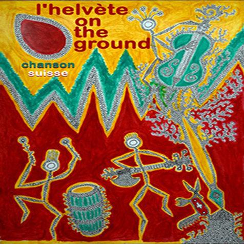 Concert Helvète on the Ground - le 29 septembre à 20h30