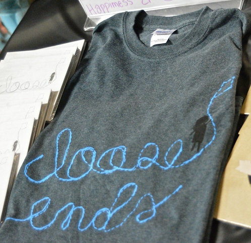 Loose Ends T-Shirt