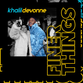 Khalil Devonne - Finer Things