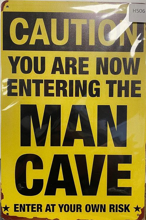Warning  Man Cave  H506