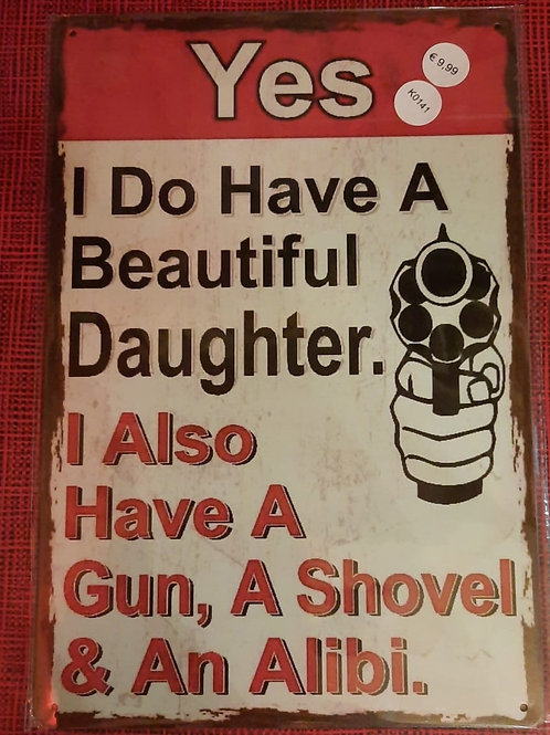 Yes I do have a beautiful daughter  K0141