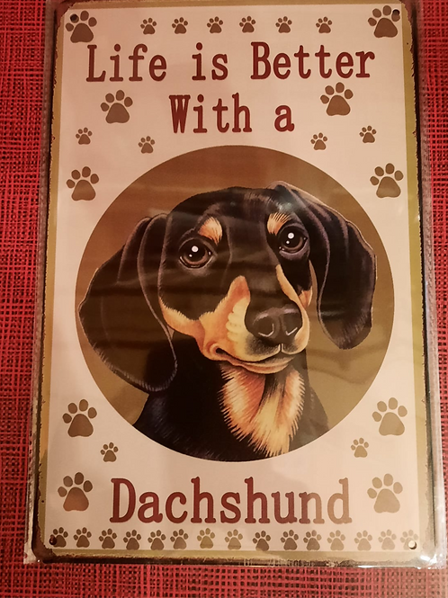 Life is better with a Dachshund HK0125
