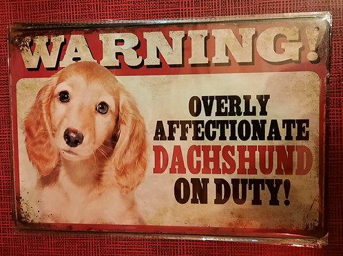 Warning Dachshund on Duty HK0128
