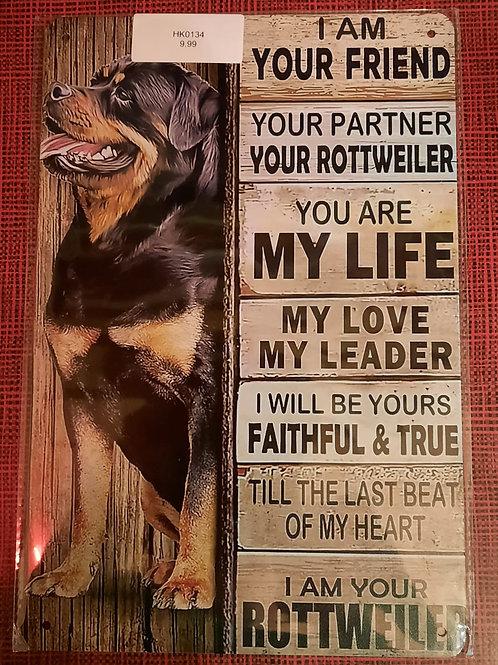 Rottweiler I am your friend  HK0134