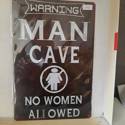 Man Cave  T 112
