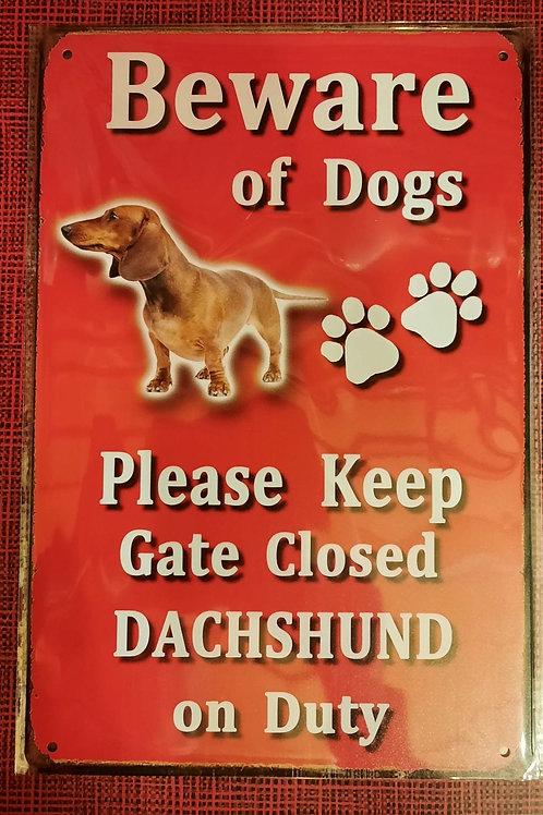 Beware of the Dog. Dachshund on Duty  HK0124