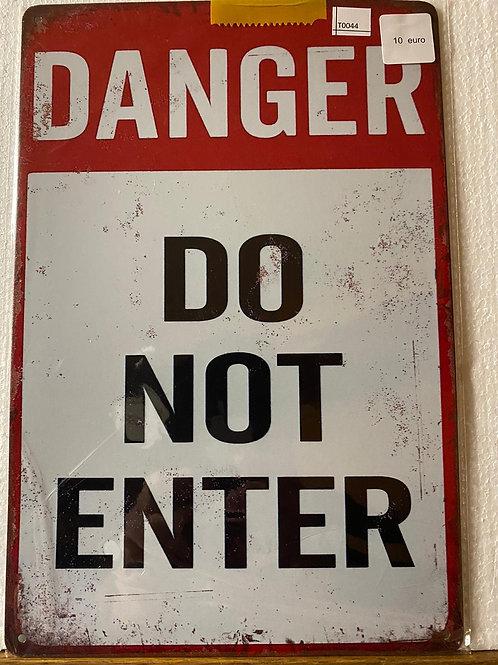 Danger do not enter  T0044