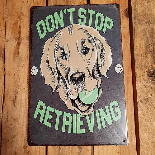 Do not stop Retrieving   WW037