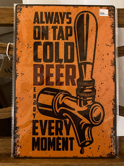 Always on tap cold beer A008