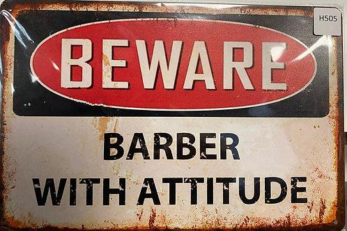 Beware Barber with attitude  H505
