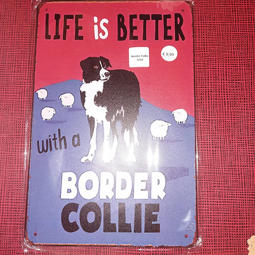 Life is better with a border Collie  S212