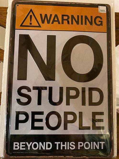 No stupid people T0051
