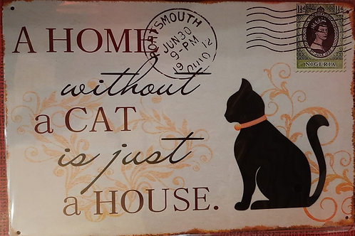 Home without a cat is just a house  WW001