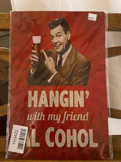 Hanging with my friend Al Cohol A016