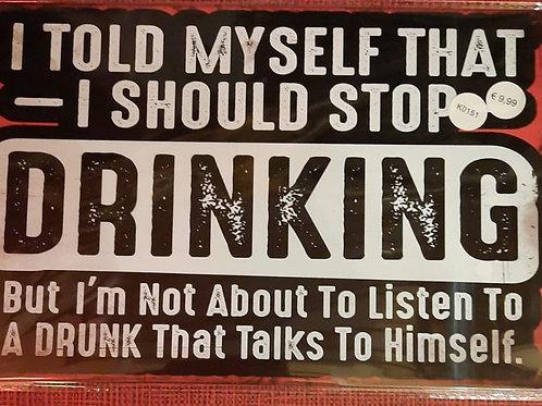 I told myself stop drinking  K0151