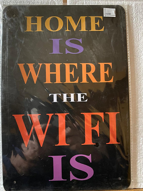 Home is where the wifi is  T008
