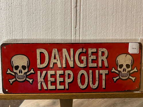 Danger keep out T0016