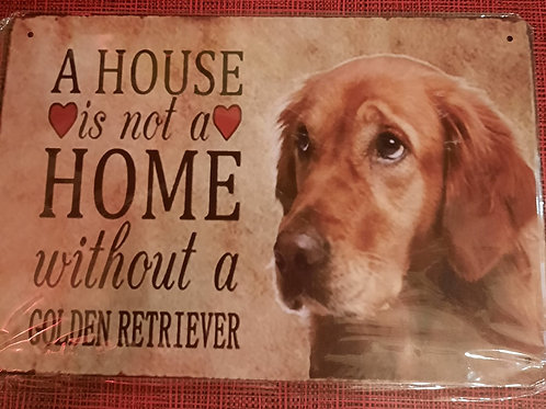 A house is not a home without a Golden Retriever  S215
