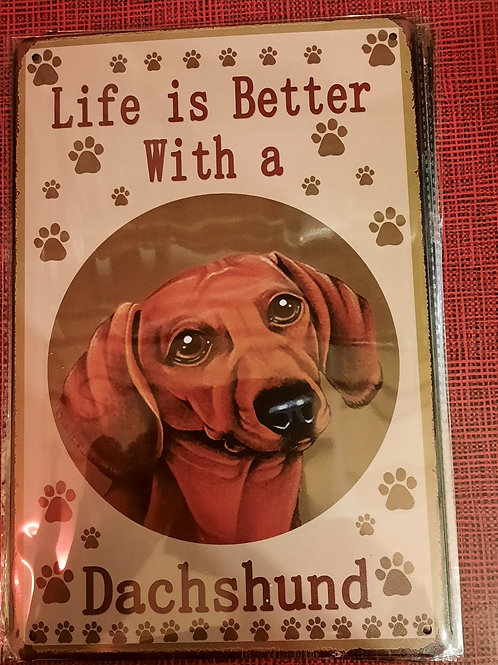 Life is better with a Dachshund HK0160