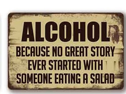 alcohol because no great story started with salad TH8818