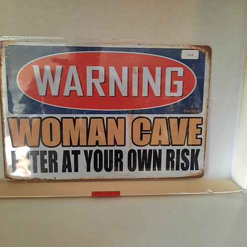 Warning Woman Cave T114