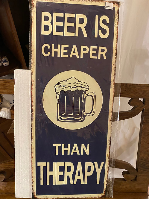 Beer is cheaper than therapy A002