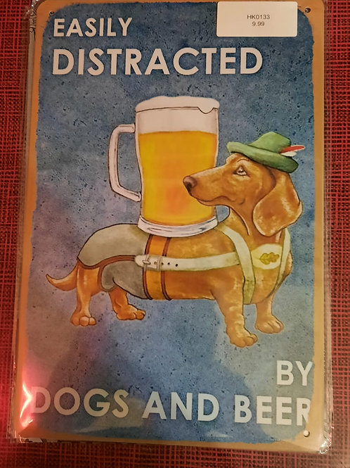 Easily Distracted by Dogs and Beer . HK0133