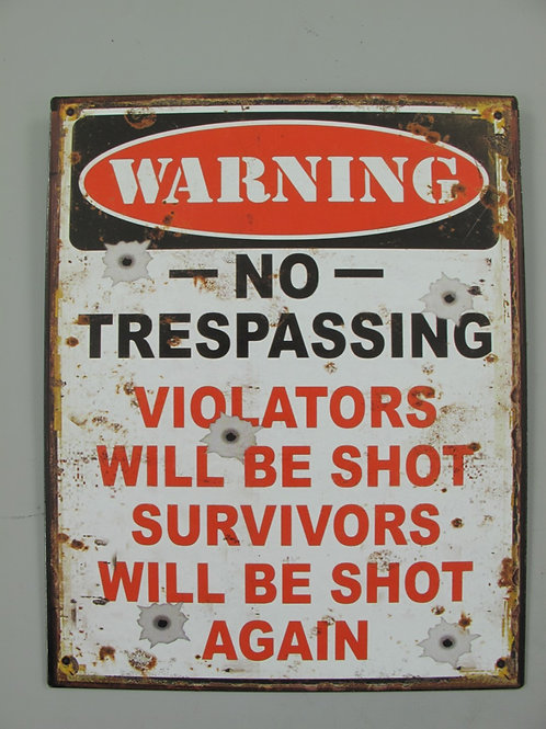 Warning No trespassing  321.A42