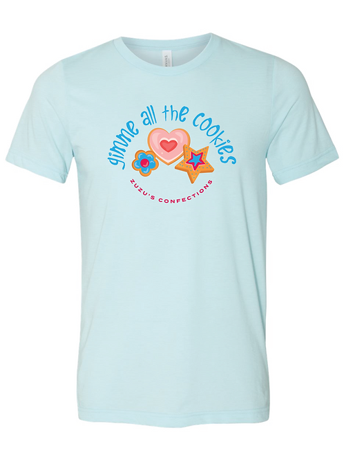 Gimme all the Cookies T-shirt