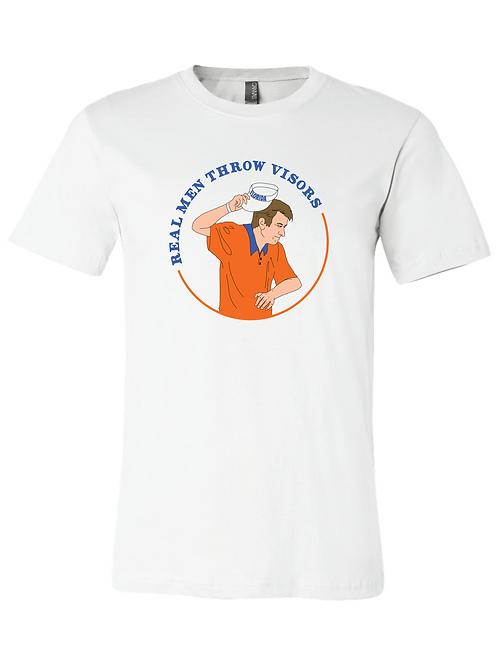 Real Men Throw Visors T-shirt - White