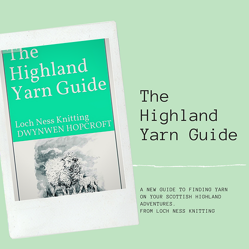 The Highland Yarn Guide