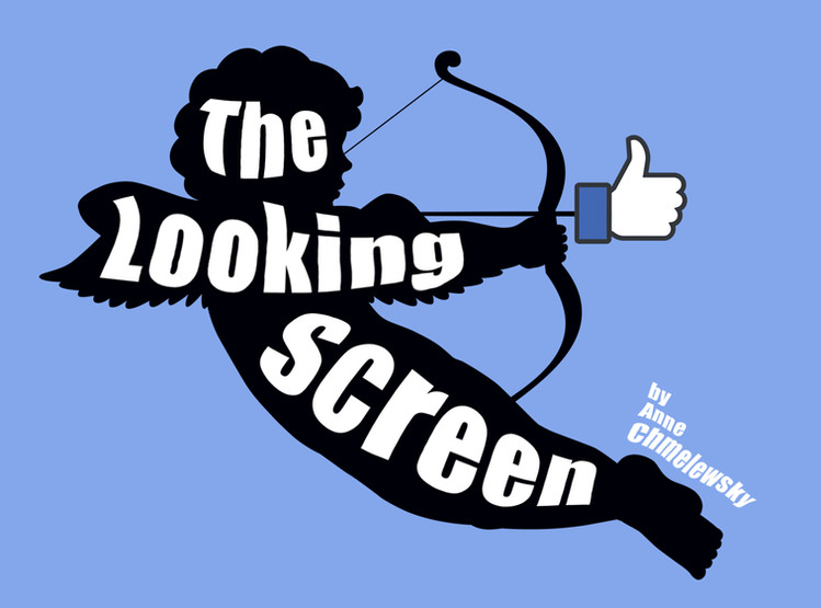 The Looking Screen