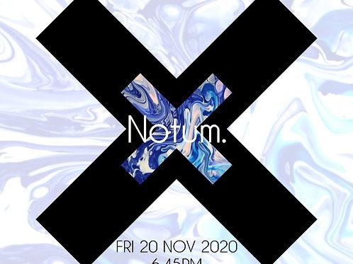 3 x Notum XX Ticket