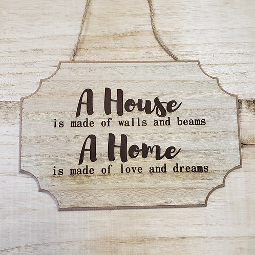 Wooden Sign - A House, A Home