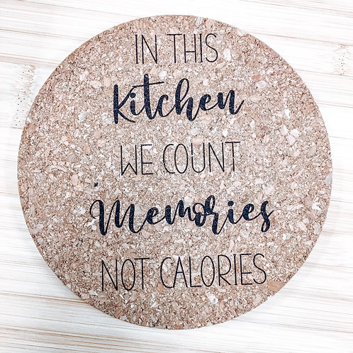 Trivet - Memories Not Calories