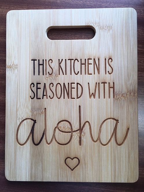 "Cutting Board - Seasoned With Aloha, 8.5 x 11"""