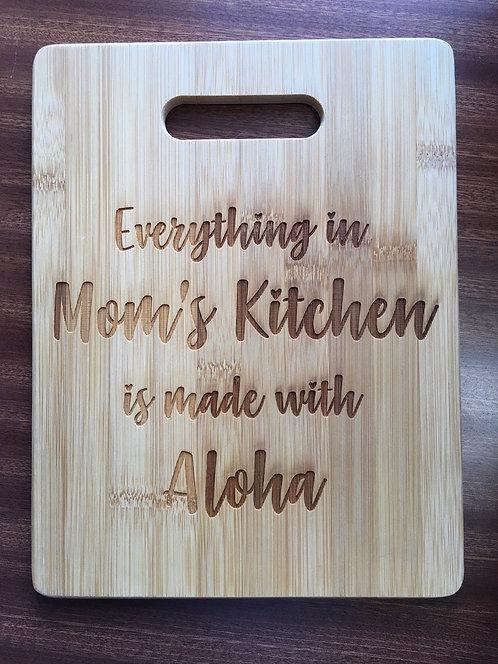 """Cutting Board - Aloha In Mom's Kitchen, 8.5 x 11"""""""