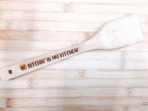 Cooking Utensil - No Bitchin'
