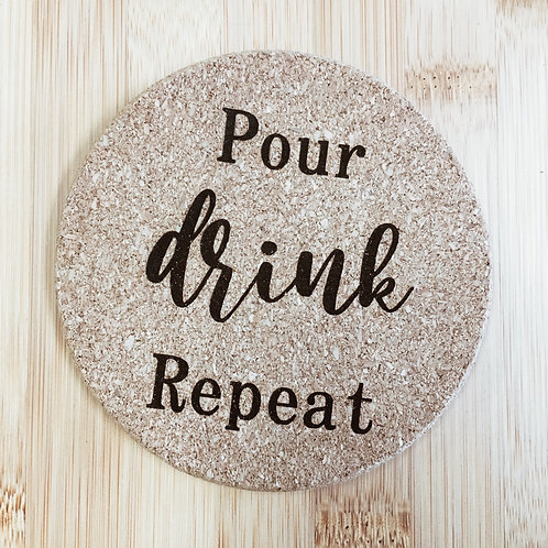Coaster - Pour Drink Repeat
