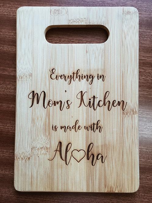 """Cutting Board - Aloha In Mom's Kitchen, 6 x 9"""""""