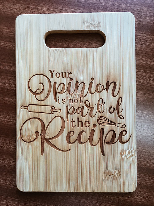 "Cutting Board - Your Opinion, 6 x 9"""