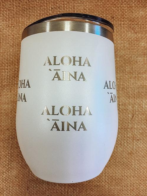 Wine Tumbler - Aloha Aina, White