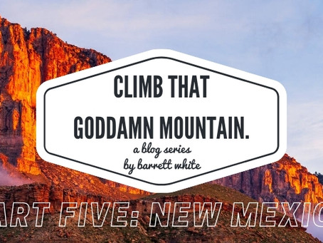 Part Five: New Mexico