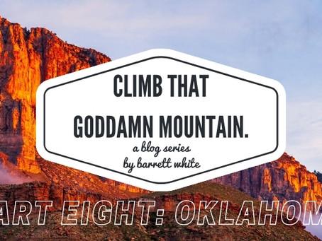 Part Eight: Oklahoma