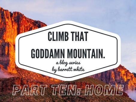 Part Ten: Home